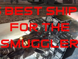 Best Ships for the Star Citizen Smuggler