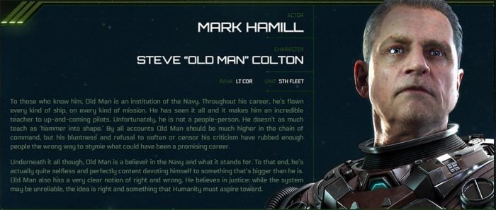 "Steve ""Old Man"" Colton is a veteran pilot in the UEE and trains you prior to joining Sq 42."