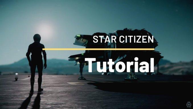Star Citizen Tutorial